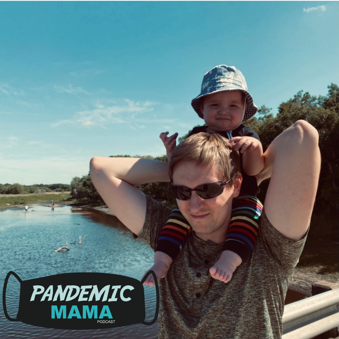 26. The Birth of a Pandemic Papa with Adam